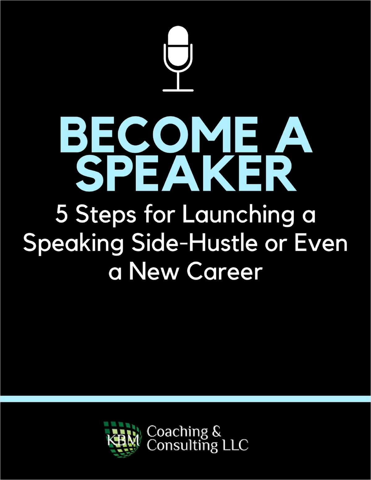 Become a Speaker - 5 Steps for Launching a Speaking Side-Hustle or Even a New Career