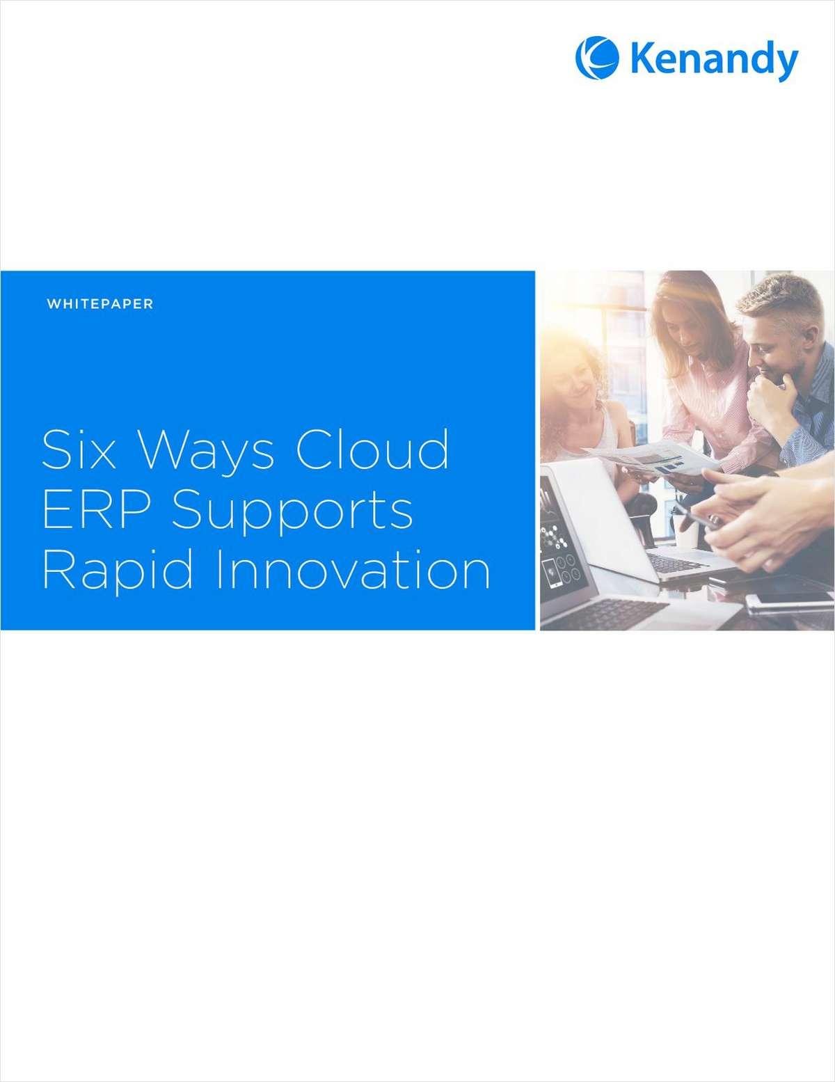 Six Ways Cloud ERP Supports Rapid Innovation
