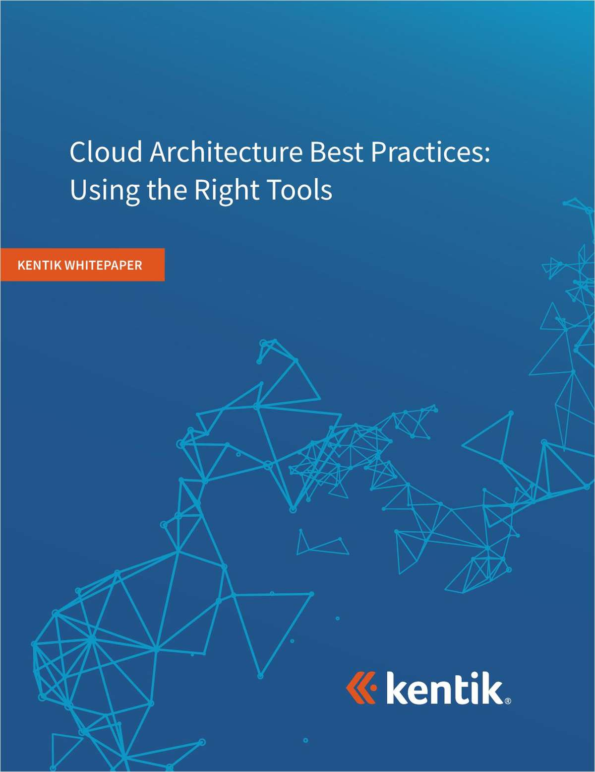 Cloud Architecture Best Practices: Using the Right Tools