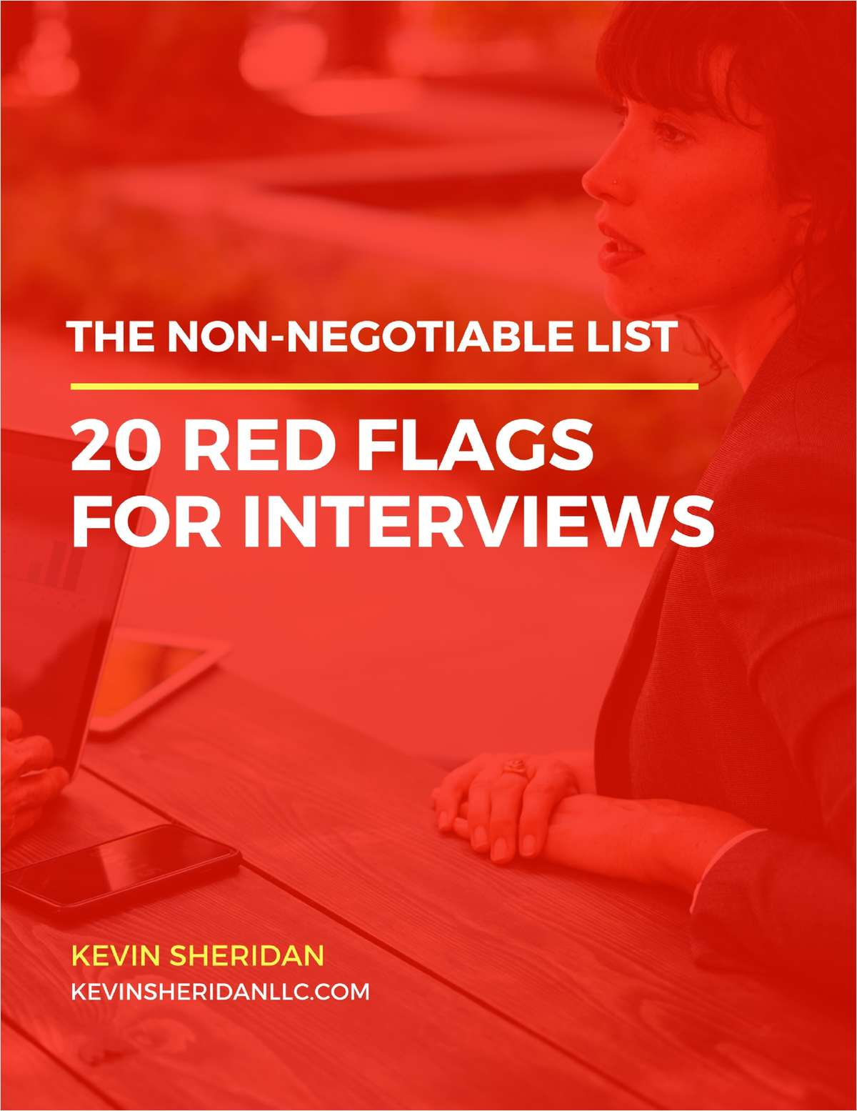 The Non-Negotiable List - 20 Red Flags For Interviews
