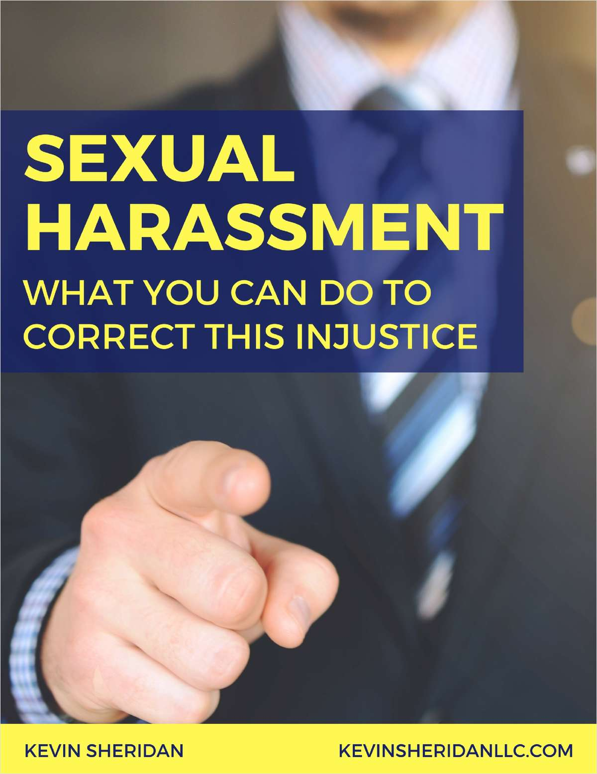 Sexual Harassment - What You Can Do to Correct This Injustice