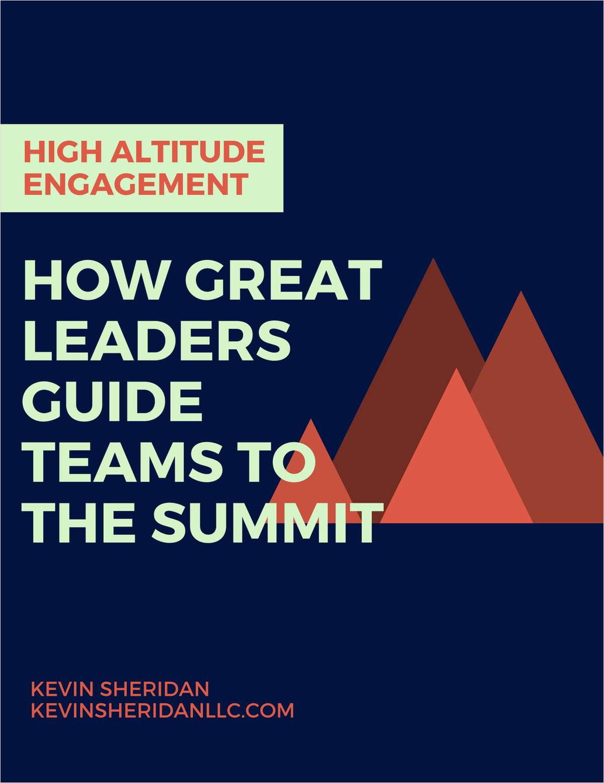 High Altitude Engagement - How Great Leaders Guide Teams to the Summit