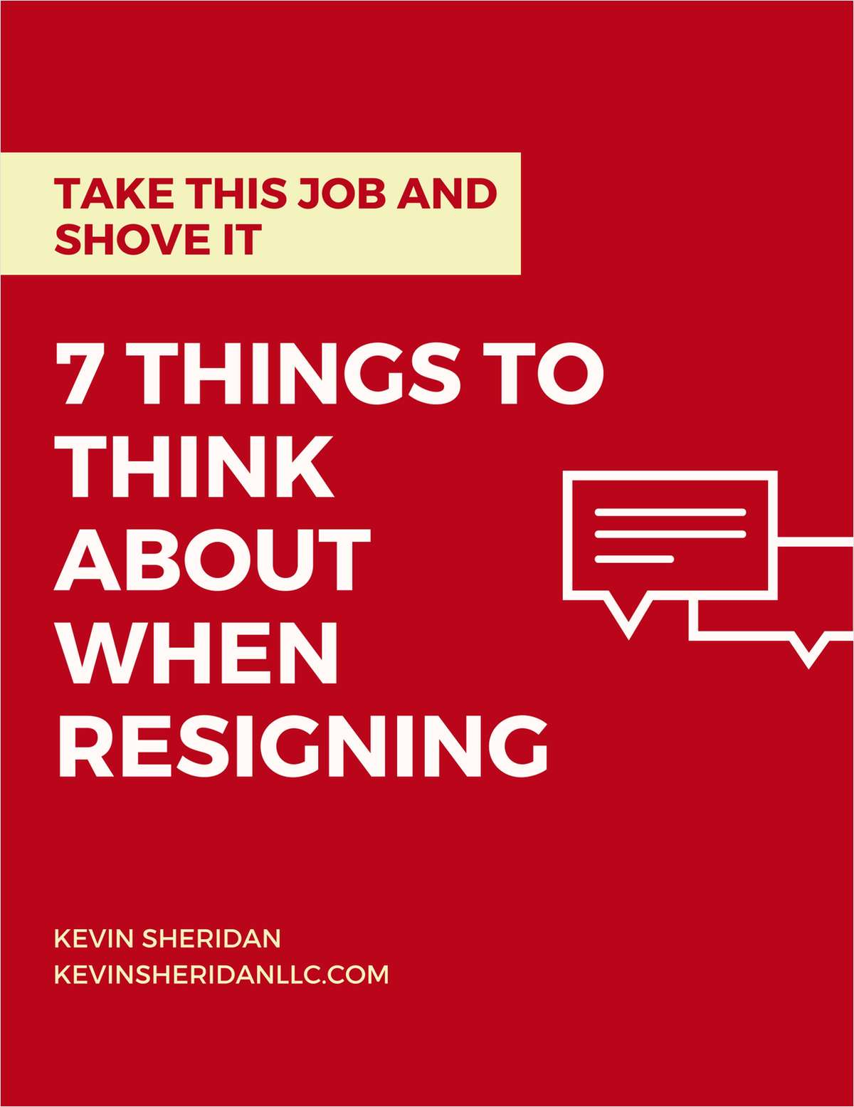 Take This Job and Shove It - 7 Things to Think About When Resigning