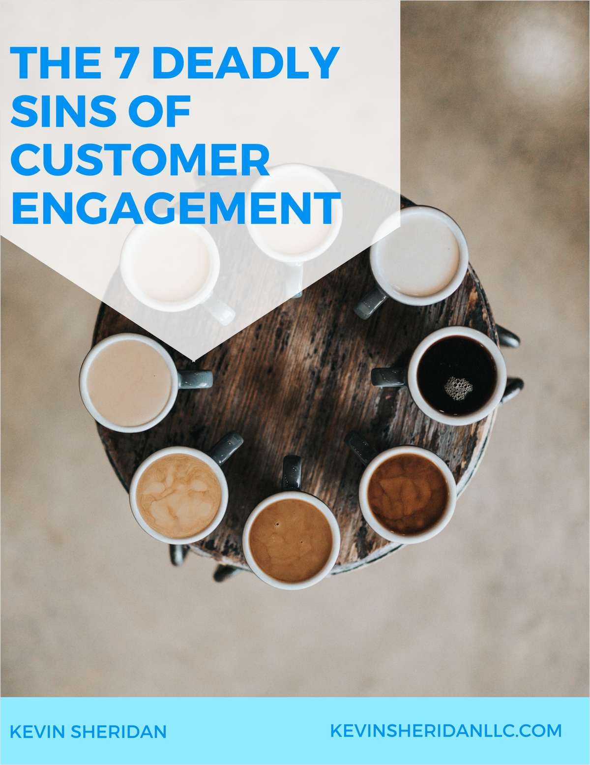 The 7 Deadly Sins of Customer Engagement
