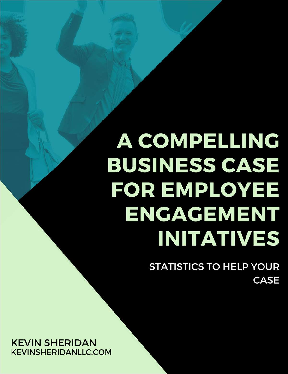 A Compelling Business Case for Employee Engagement Initiatives