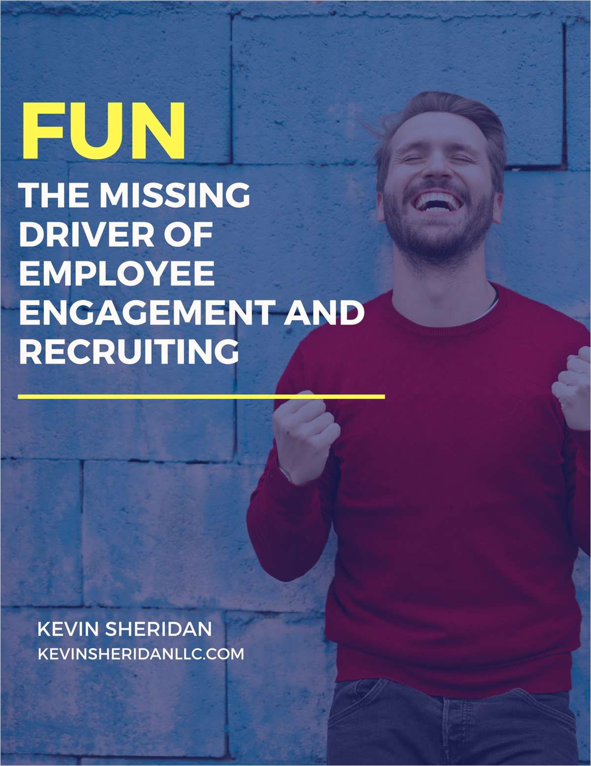 Fun - The Missing Driver of Employee Engagement and Recruiting