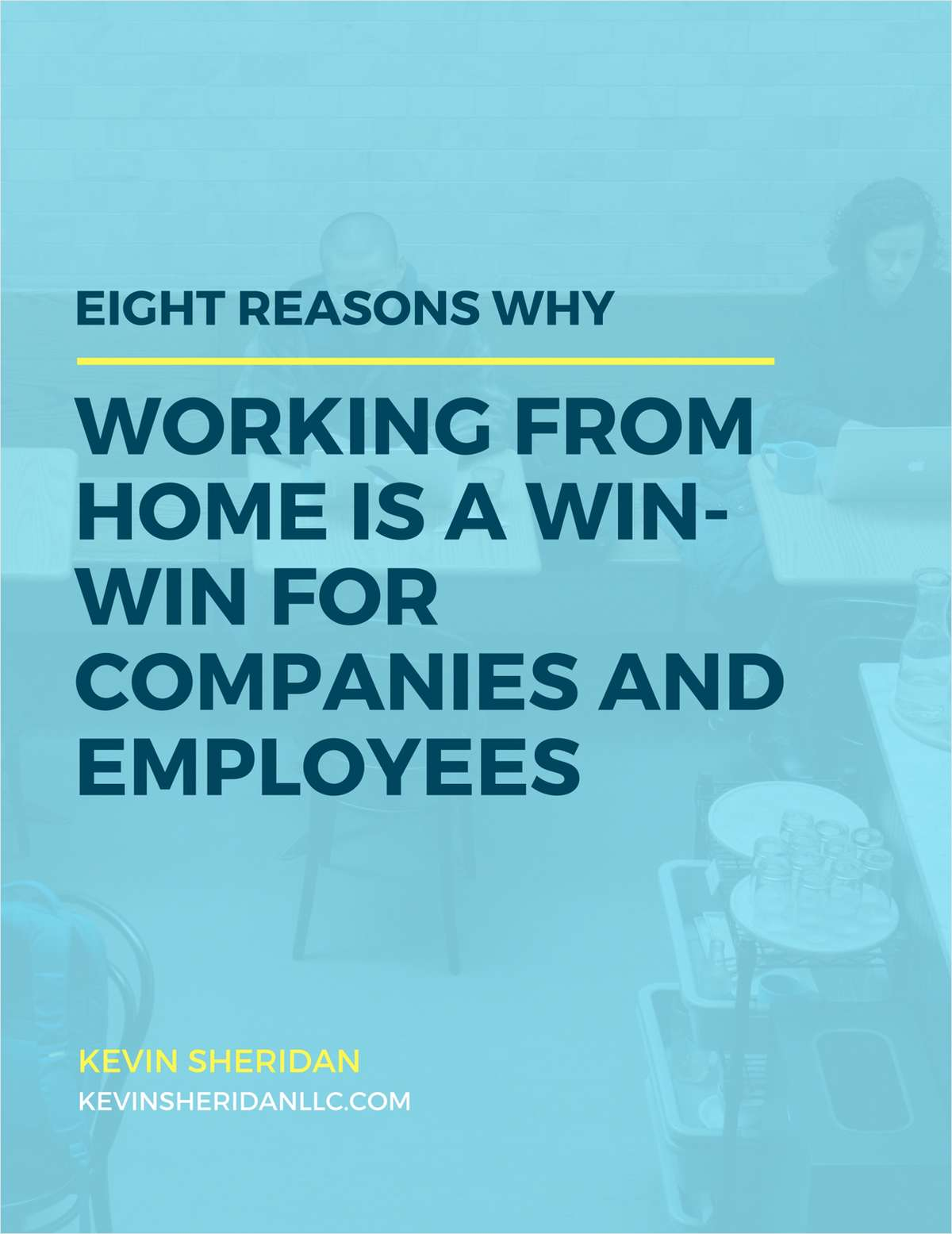 Eight Reasons Why Working from Home is a Win-Win for Companies and Employees
