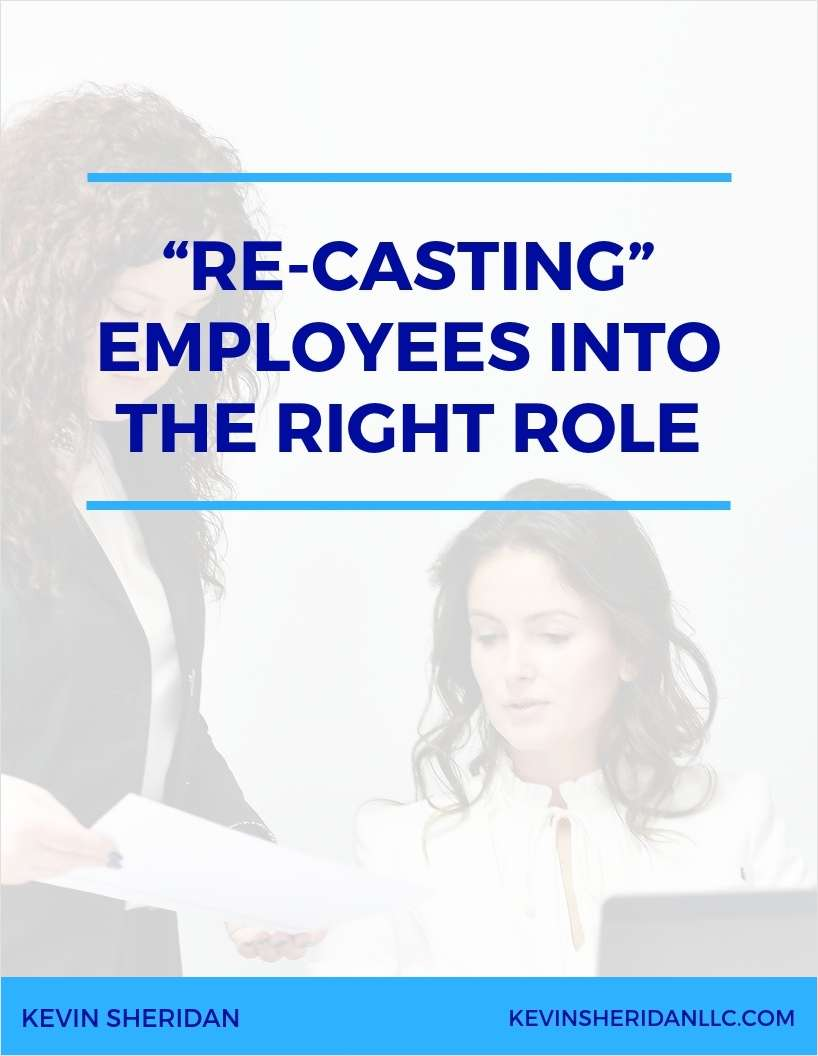 Re-Casting Employees into the Right Role