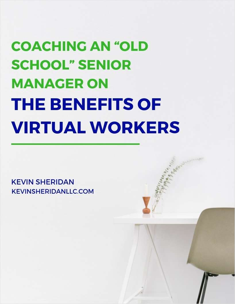 Coaching an Old School Senior Manager on the Benefits of Virtual Workers