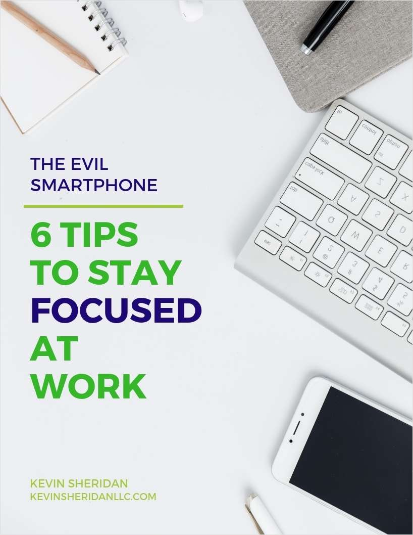 The Evil Smartphone - 6 Tips to Stay Focused at Work