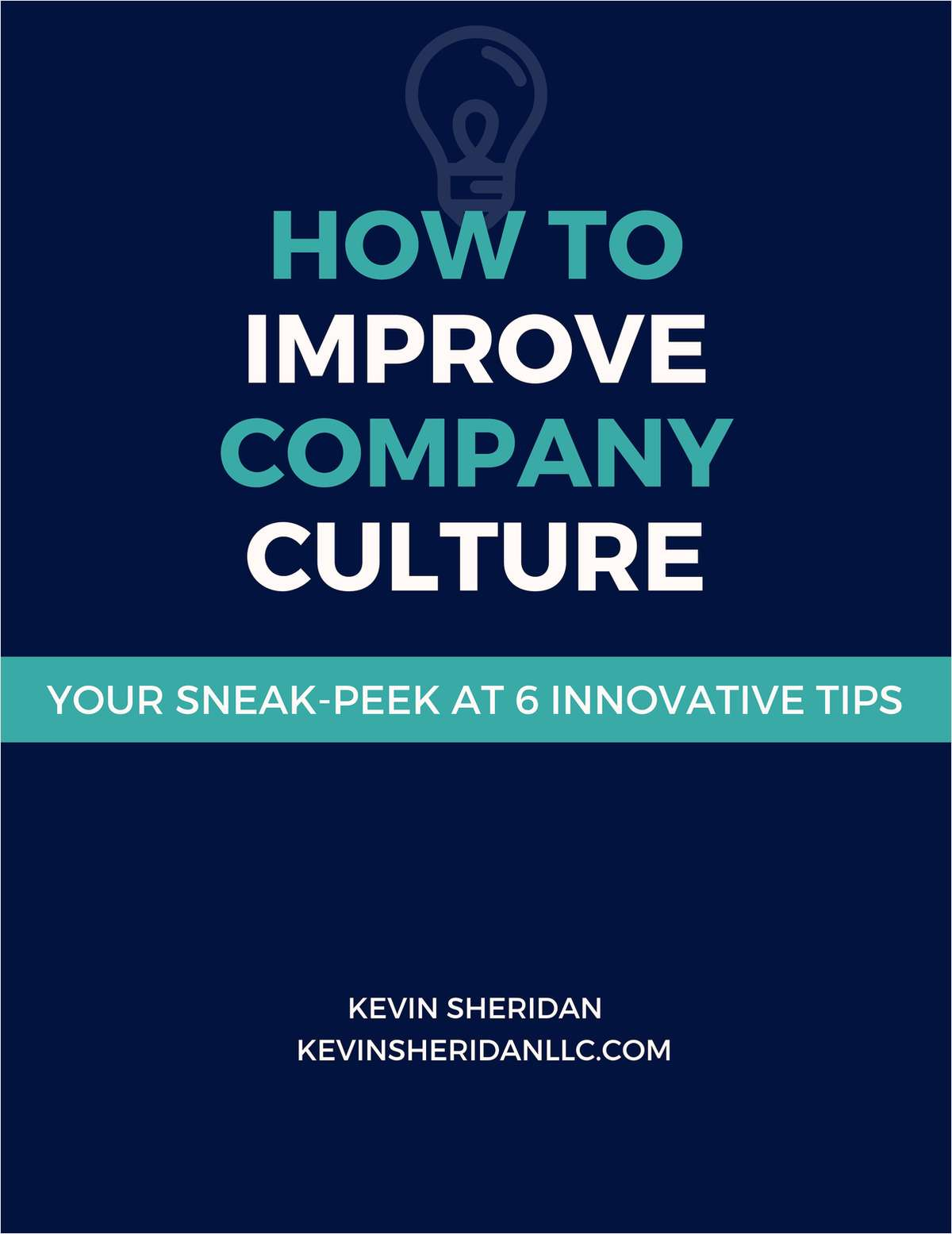How to Improve Company Culture - Your Sneak-Peek at 6 Innovative Tips