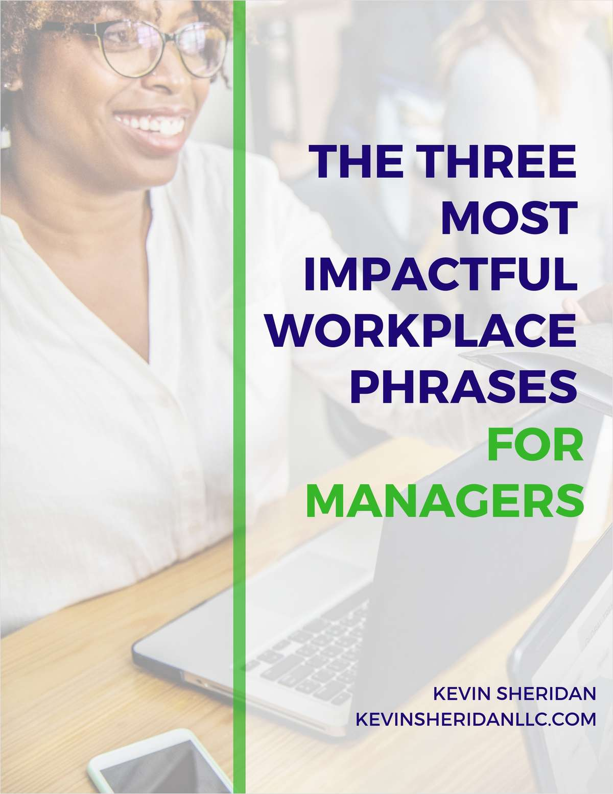 The Three Most Impactful Workplace Phrases for Managers