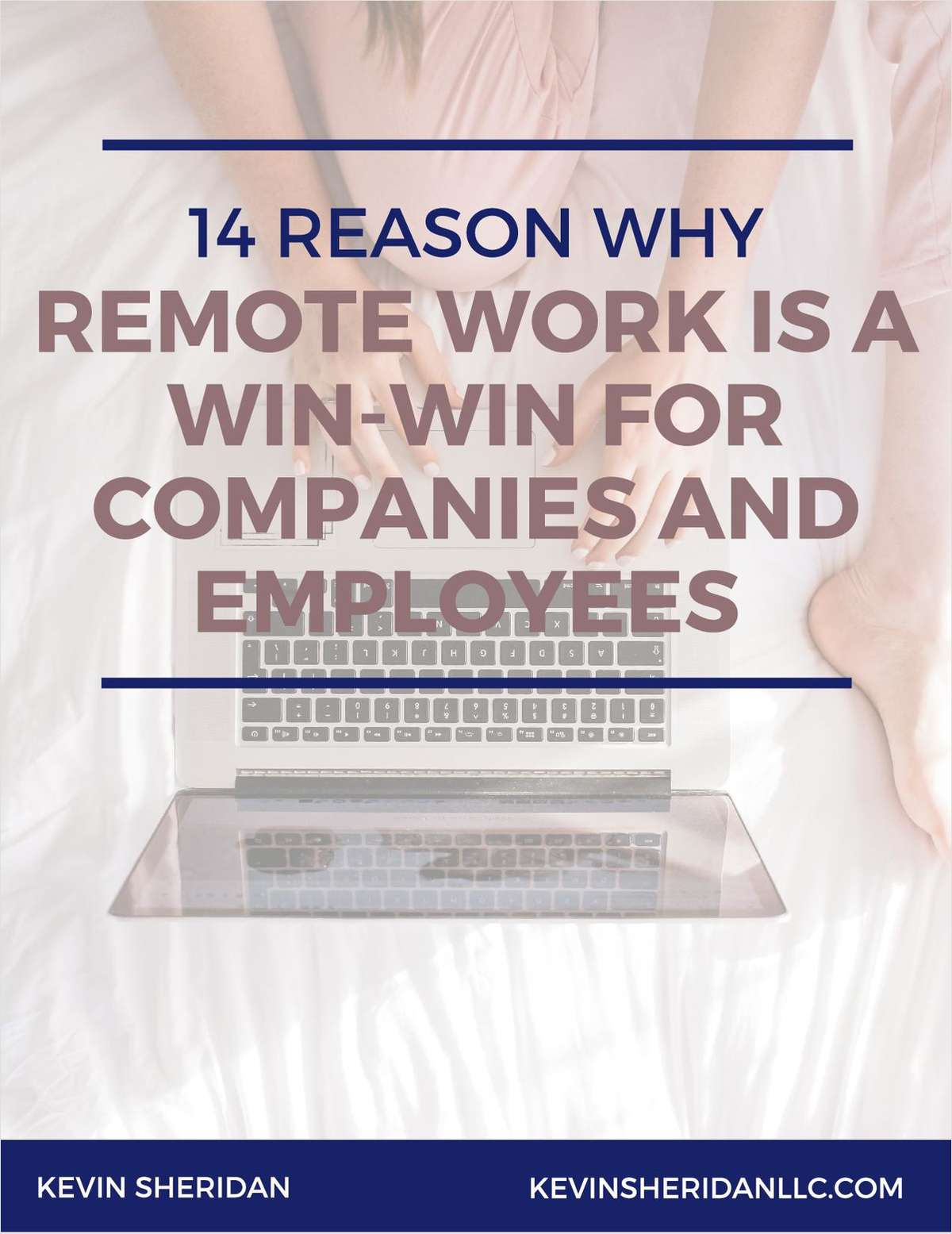 14 Reasons Why Remote Work is a Win-Win for Companies and Employees