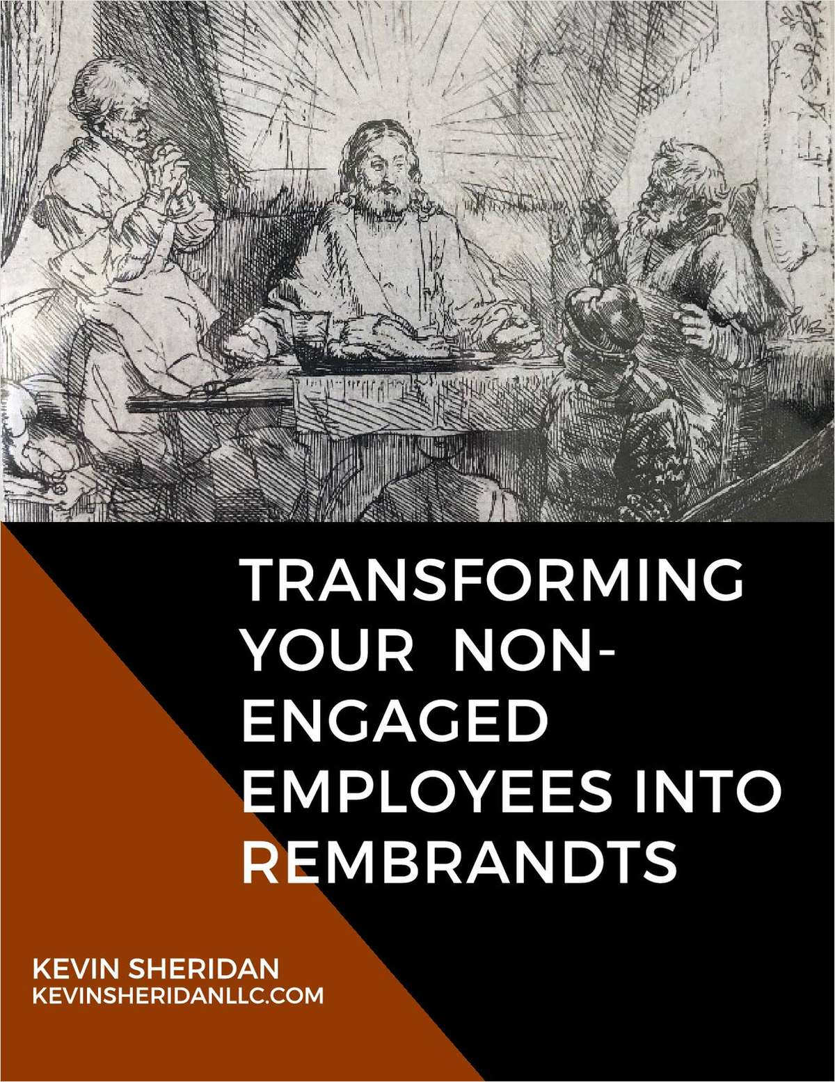 Transforming Your Non-Engaged Employees into Rembrandts