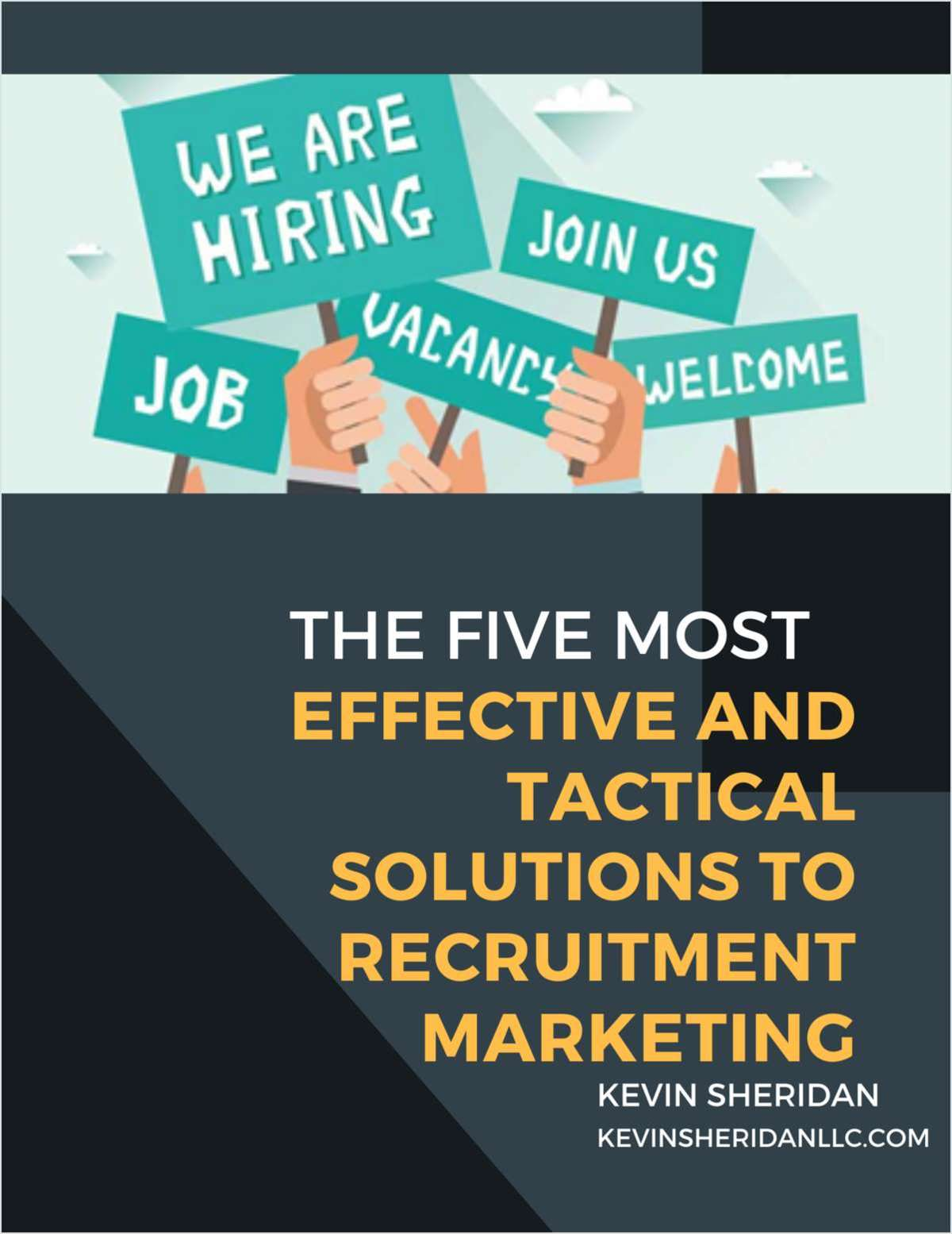 The 5 Most Effective & Tactical Solutions To Recruitment Marketing