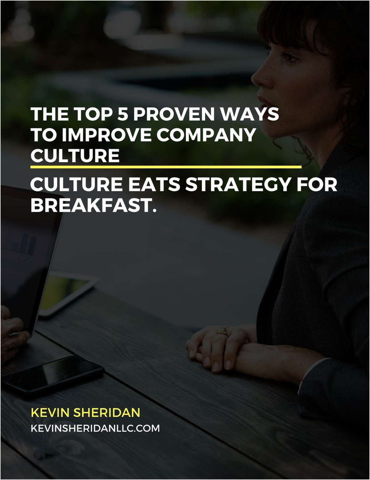 The Top 5 Proven Ways To Improve Company Culture