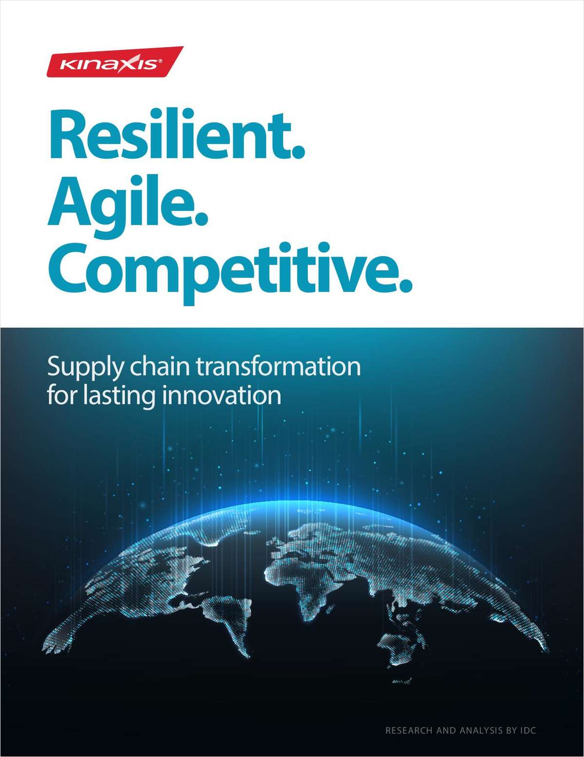Resilient, Agile, Competitive: Supply Chain Transformation for Lasting Innovation