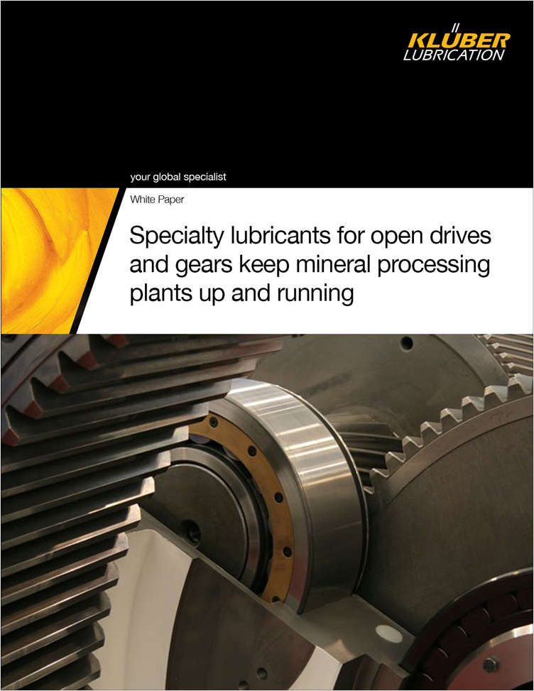 New specialty lubricants for open drives and gears keep mineral processing plants up and running