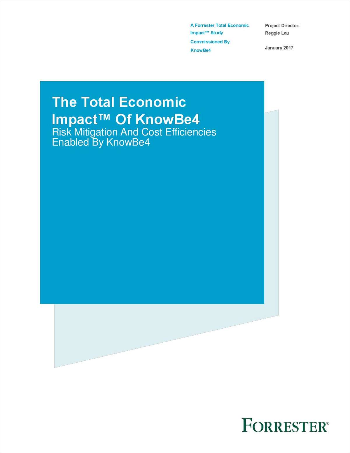 Forrester TEI™ Study: Value of KnowBe4 Goes Beyond ROI