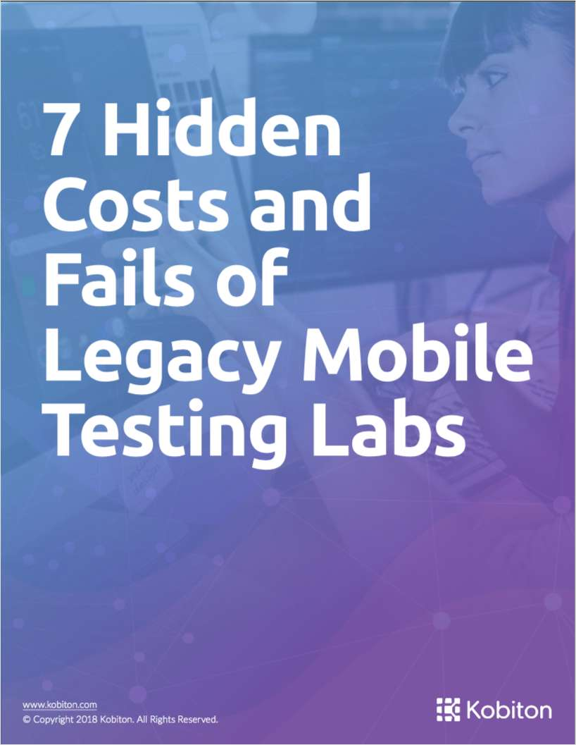 7 Hidden Costs and Fails of Legacy Mobile Testing Labs
