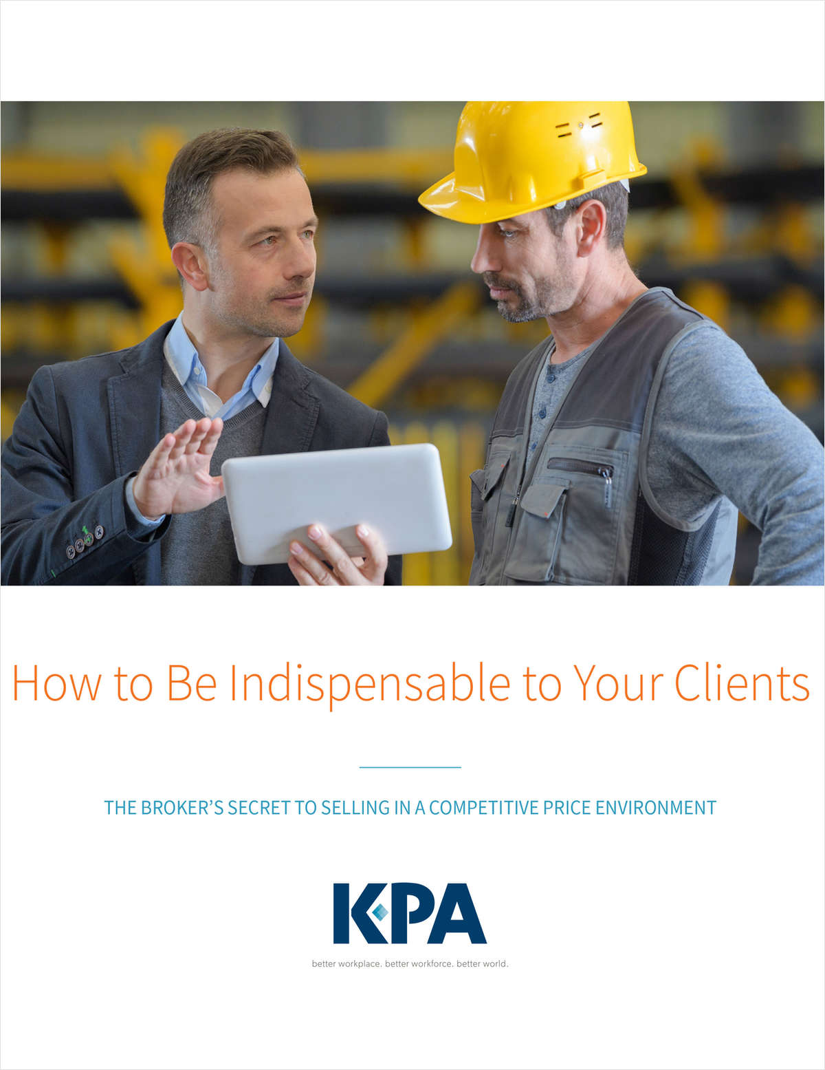 How to Be Indispensable to Your Clients