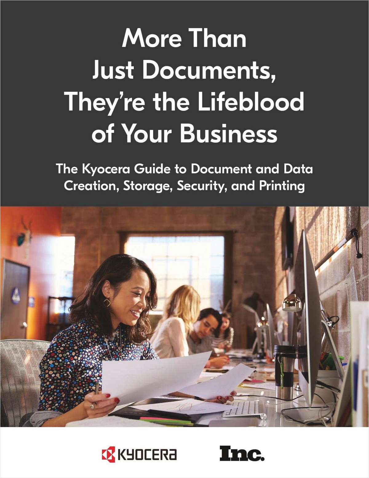 The Kyocera Guide to Documents and Data Creation, Storage, Security, and Printing