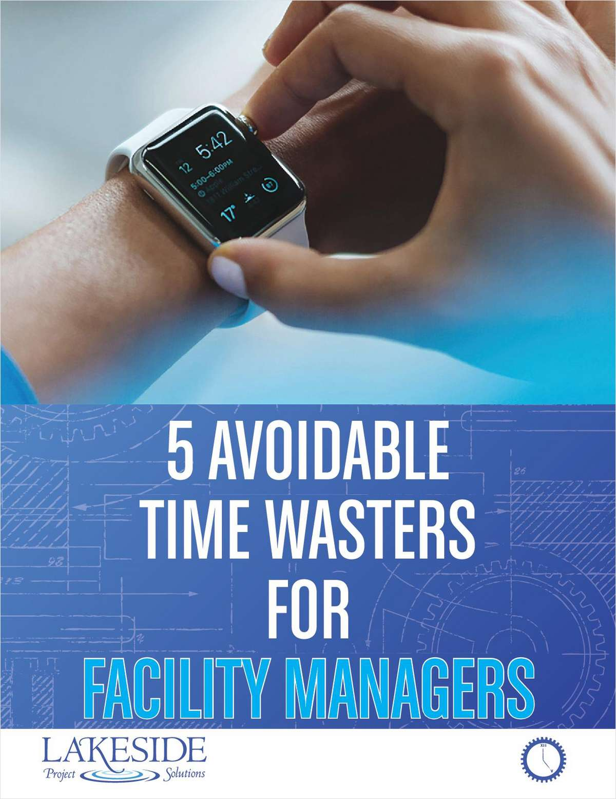 5 Avoidable Time Wasters for Facility Managers