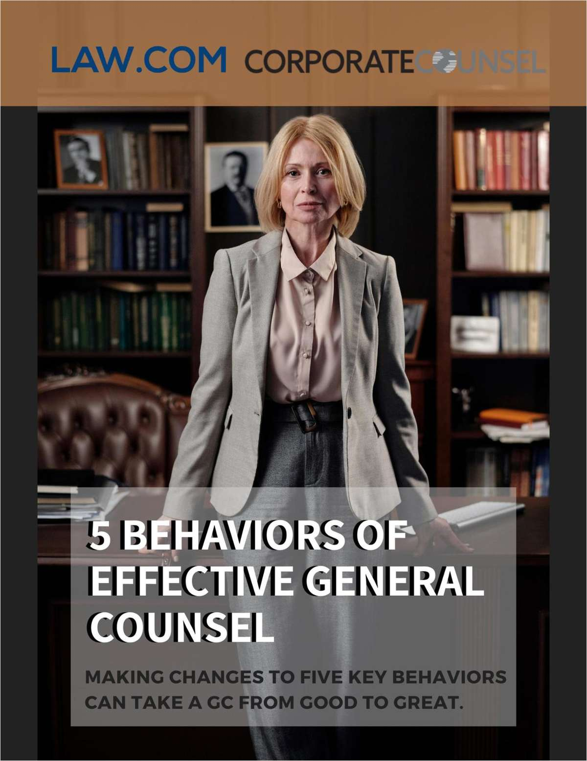 5 Behaviors of Effective General Counsel