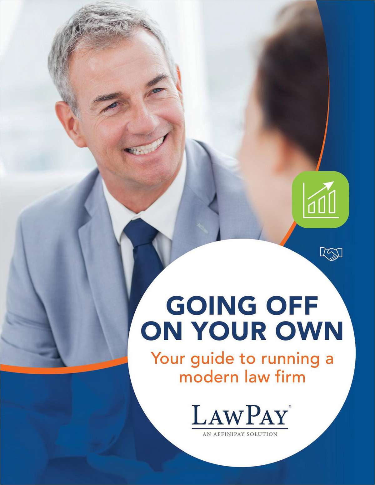 Going Off on Your Own: Your Guide to Running a Modern Law Firm