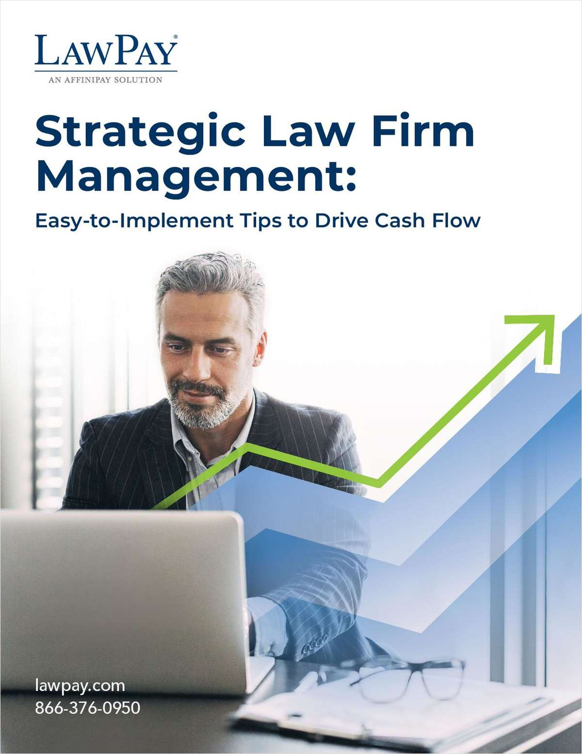 Strategic Law Firm Management: Easy-to-Implement Tips to Drive Cash Flow