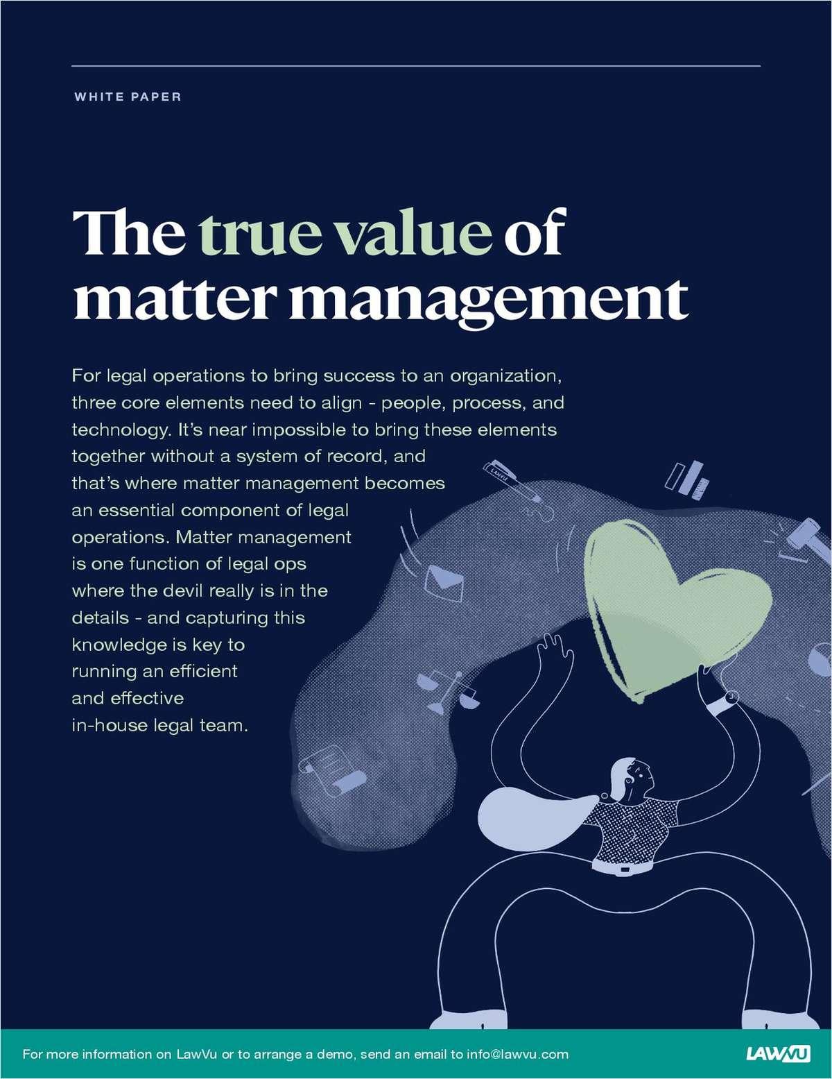The True Value of Matter Management
