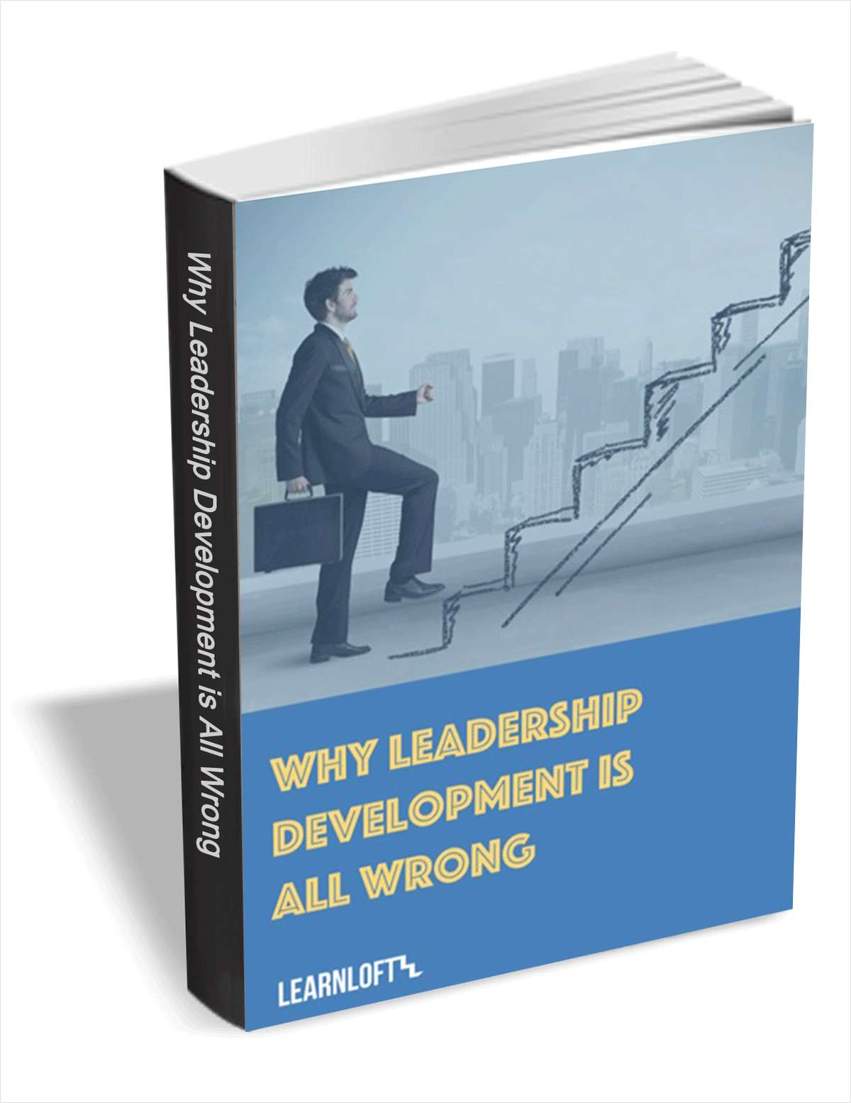 Why Leadership Development is All Wrong