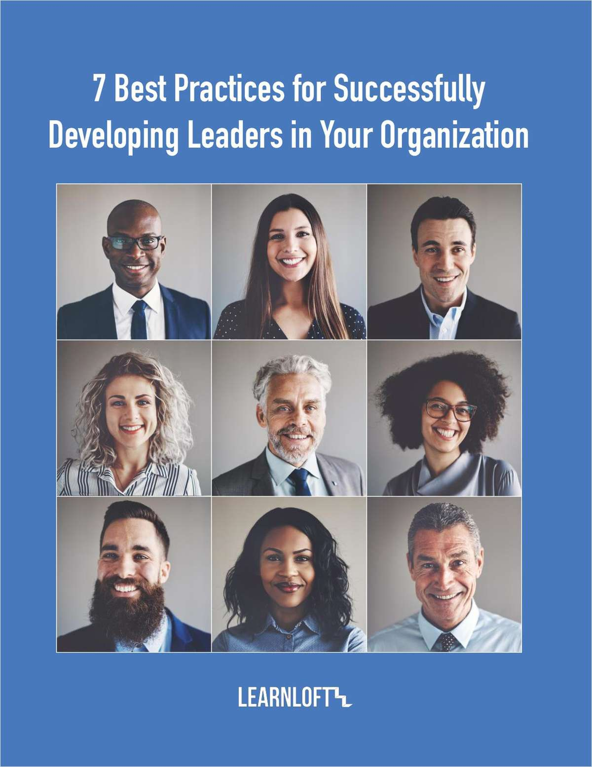 7 Best Practices for Successfully Developing Leaders in Your Organization