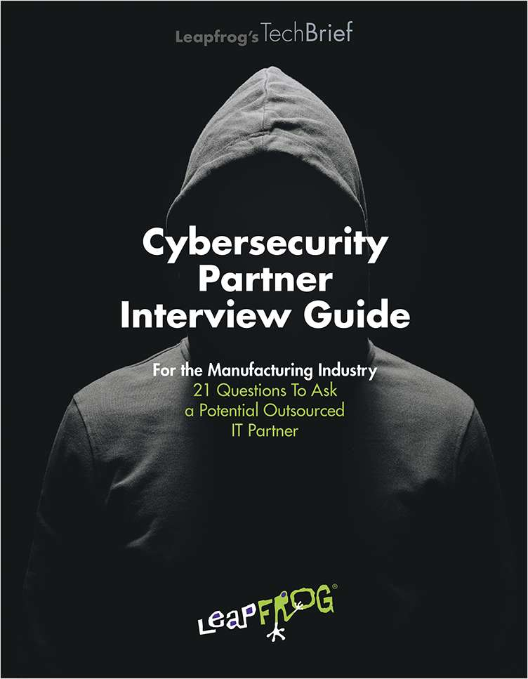 Cybersecurity Partner Interview Guide for Manufacturing Companies