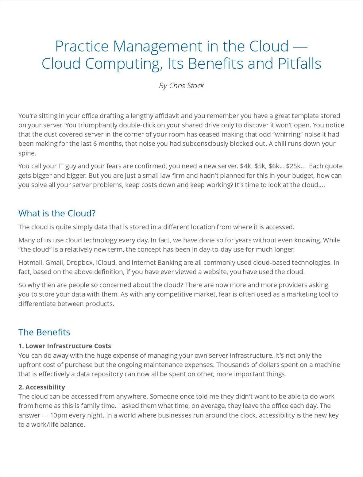 Practice Management in the Cloud -- Cloud Computing, Its Benefits and Pitfalls