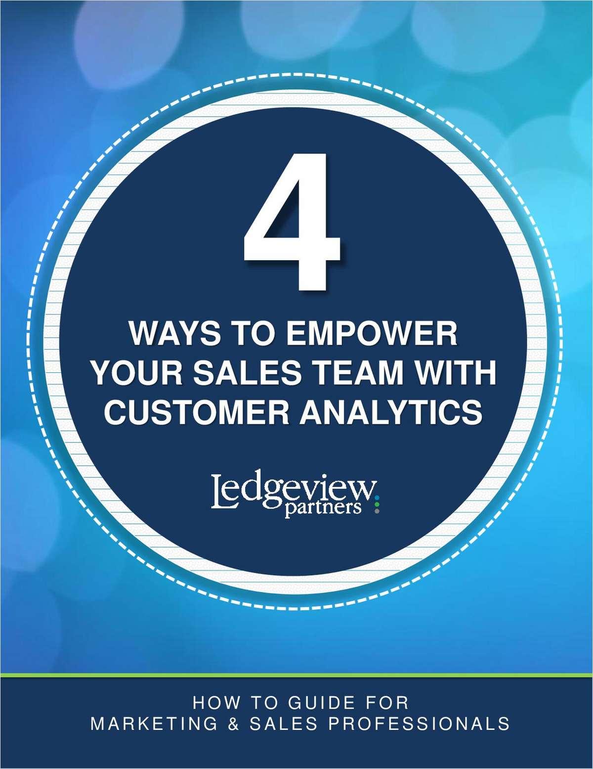 4 Ways to Empower Your Sales Team with Customer Analytics