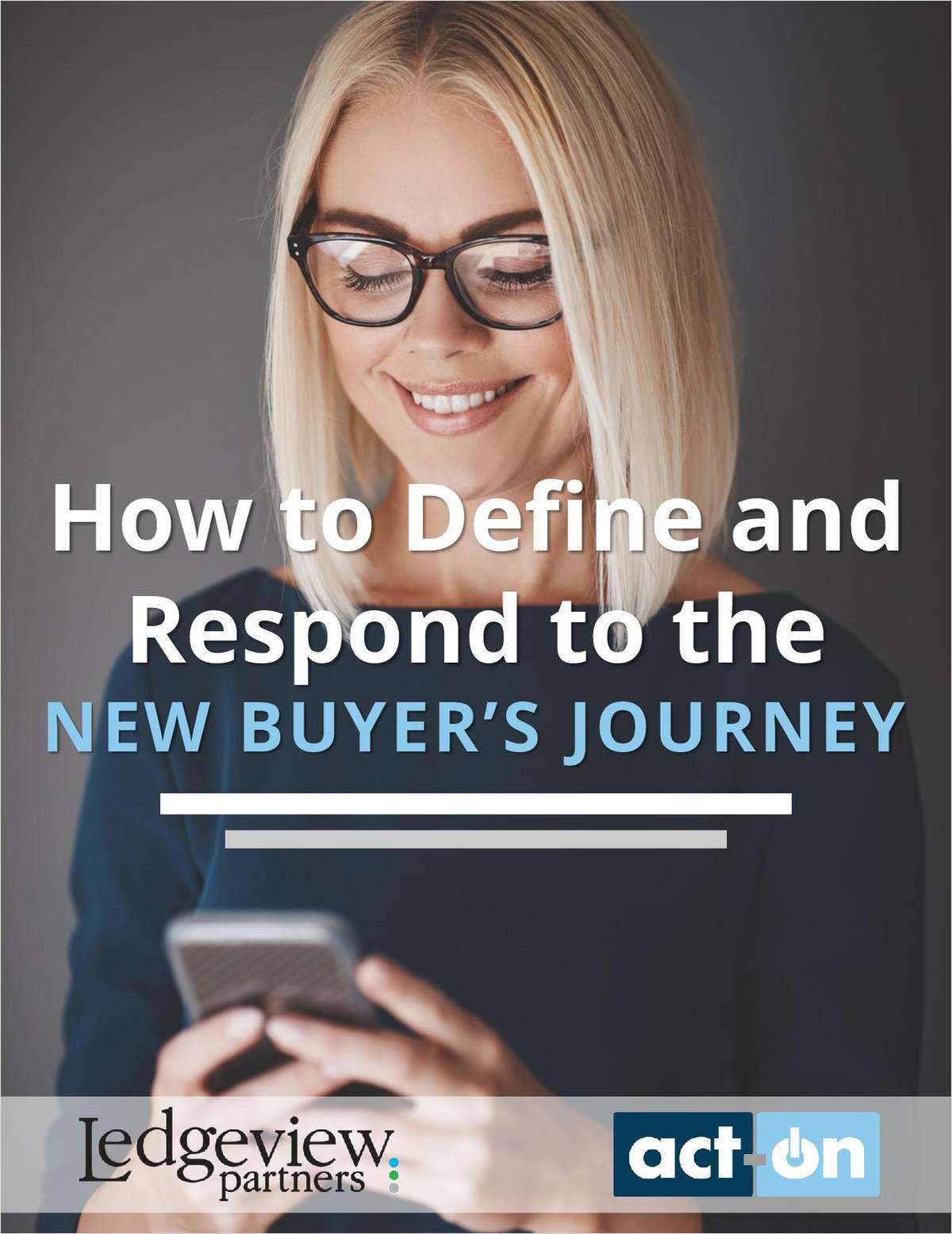 How to Define and Respond to the New Buyer's Journey