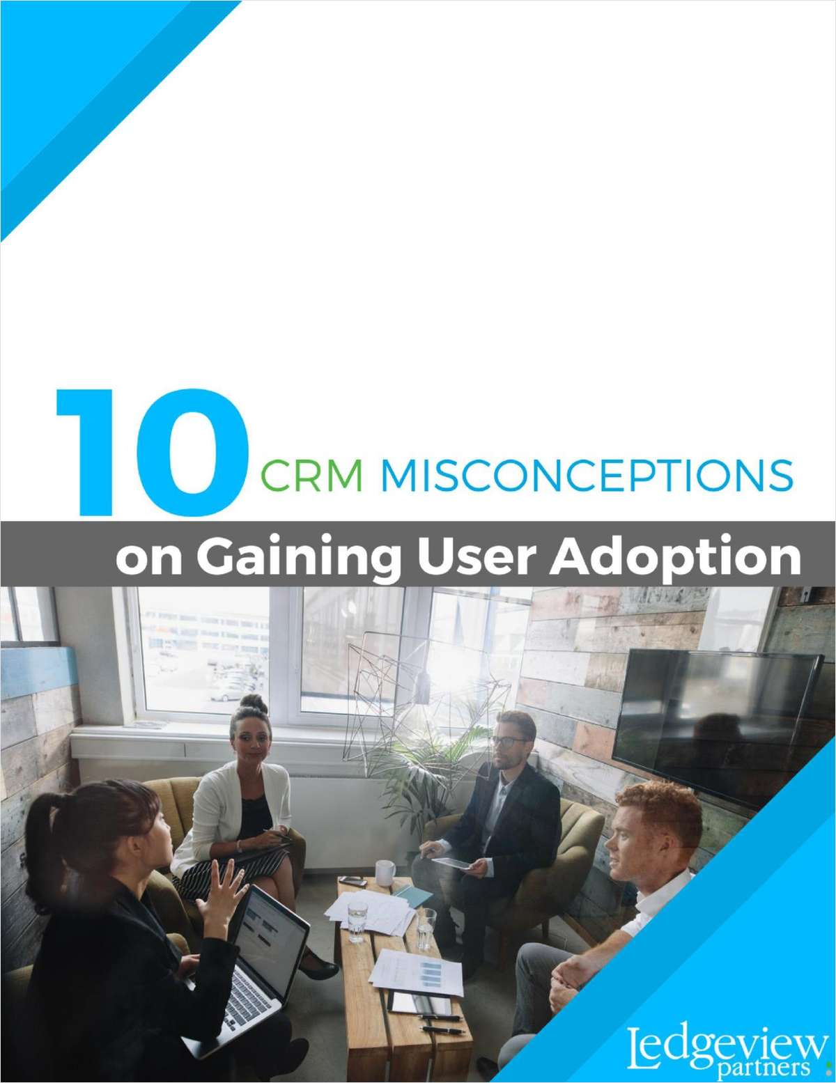 10 CRM Misconceptions on Gaining User Adoption
