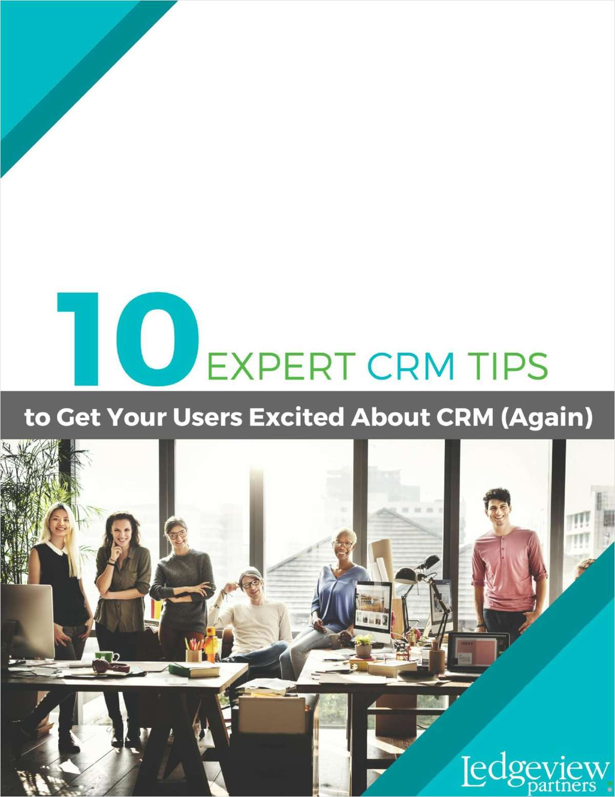 10 Expert CRM Tips to Get Your Users Excited About CRM Again