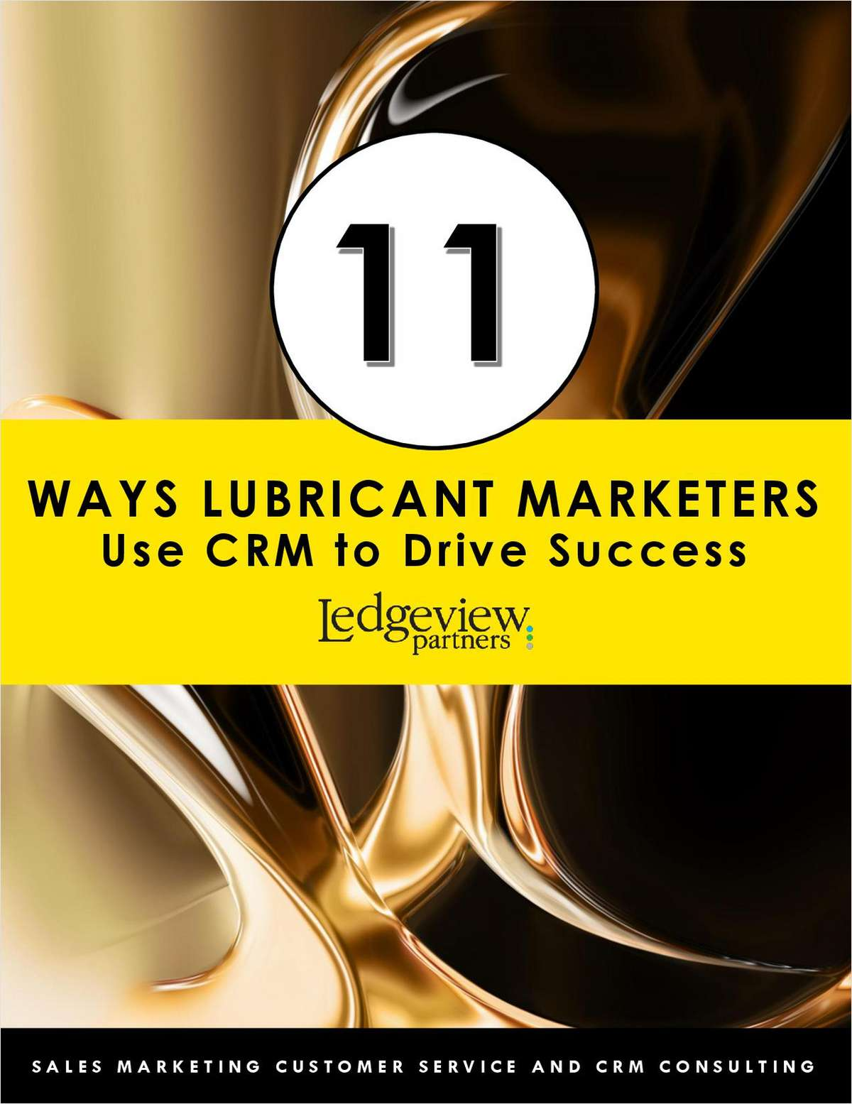 11 Ways Lubricant Marketers Use CRM to Drive Success