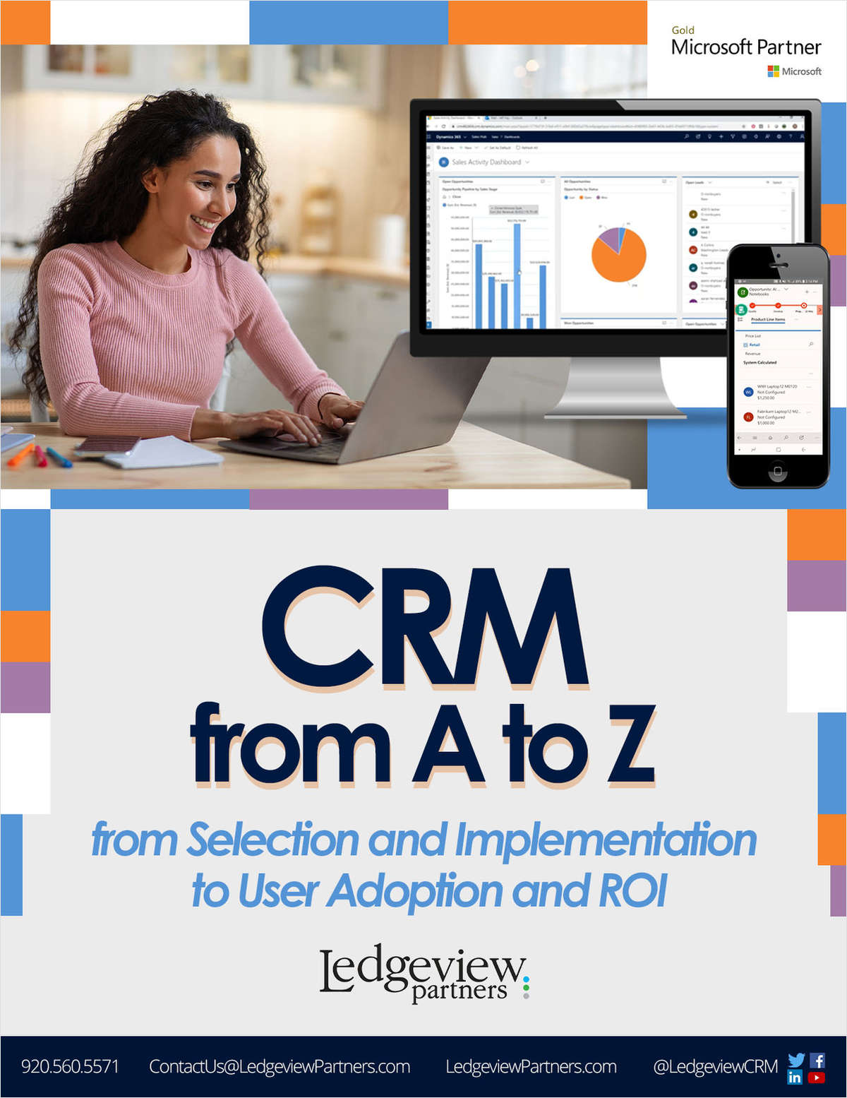 CRM from A to Z: Improve Your Customer Relationships Utilizing the Power of Microsoft Dynamics 365