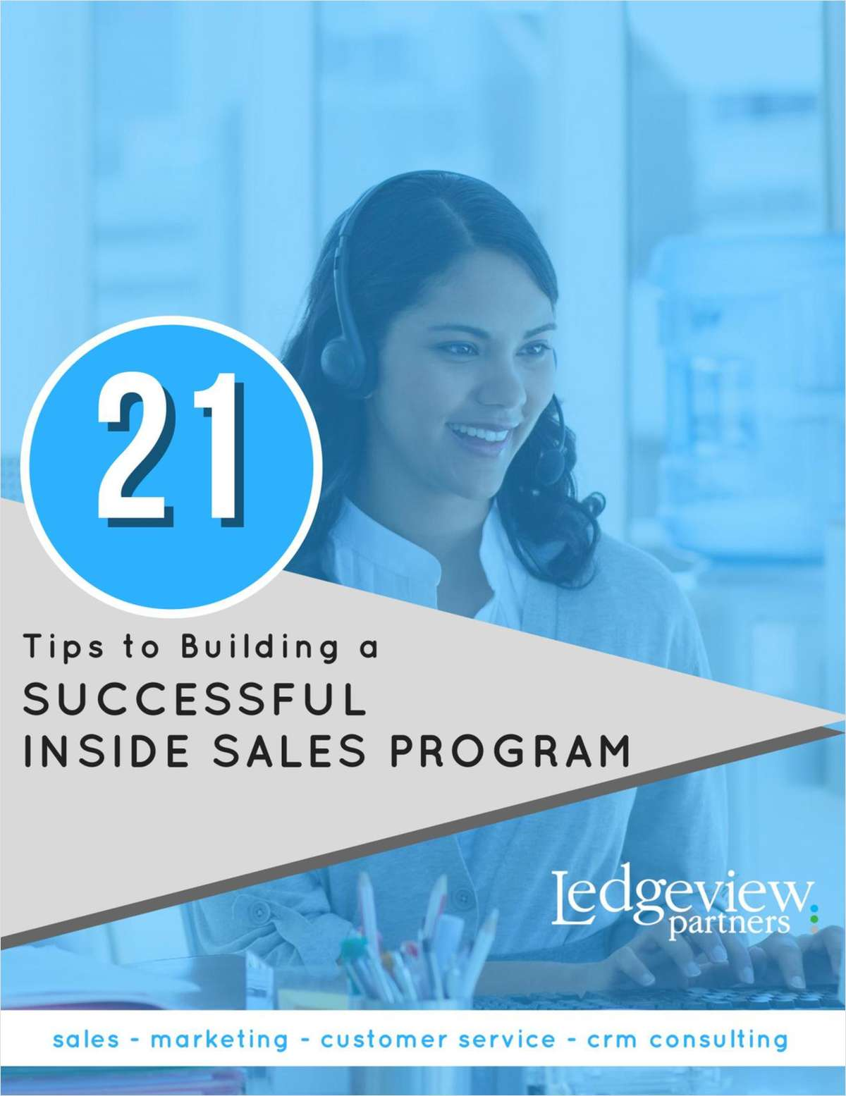 21 Tips to Build a Successful Inside Sales Program