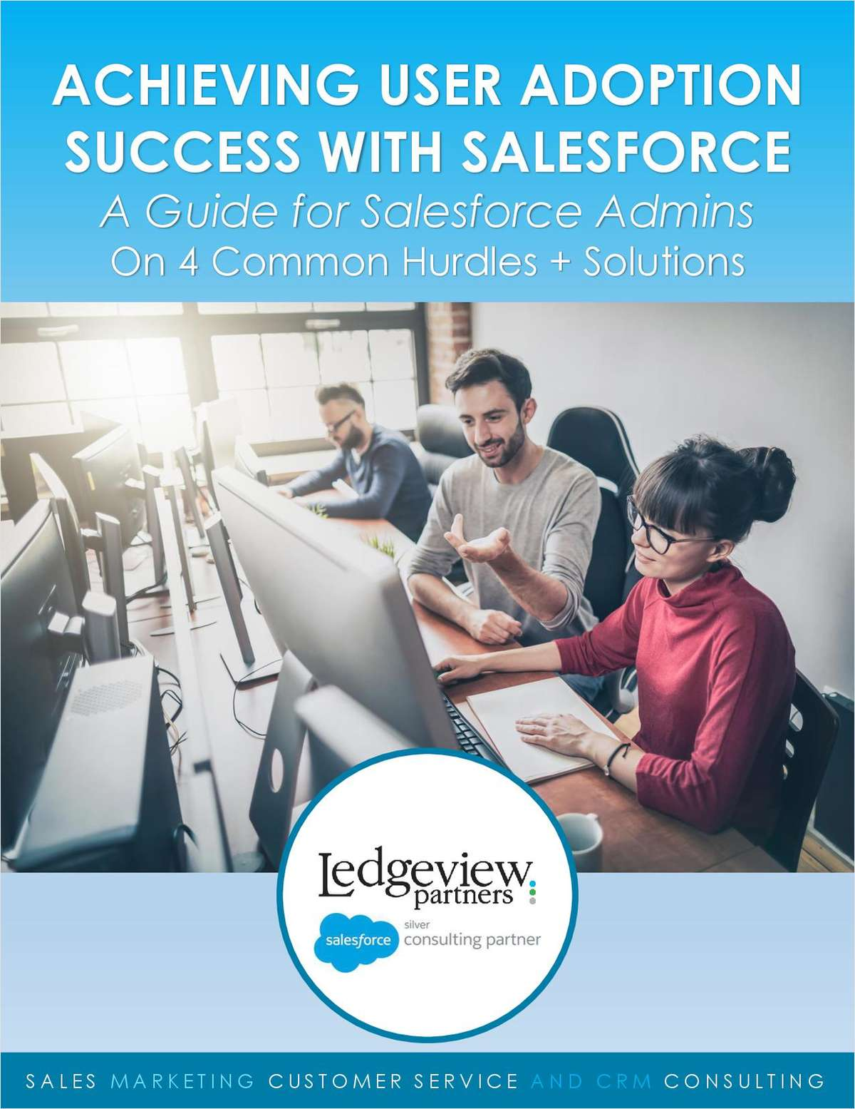 How to Achieve High and Continuous User Adoption with Salesforce