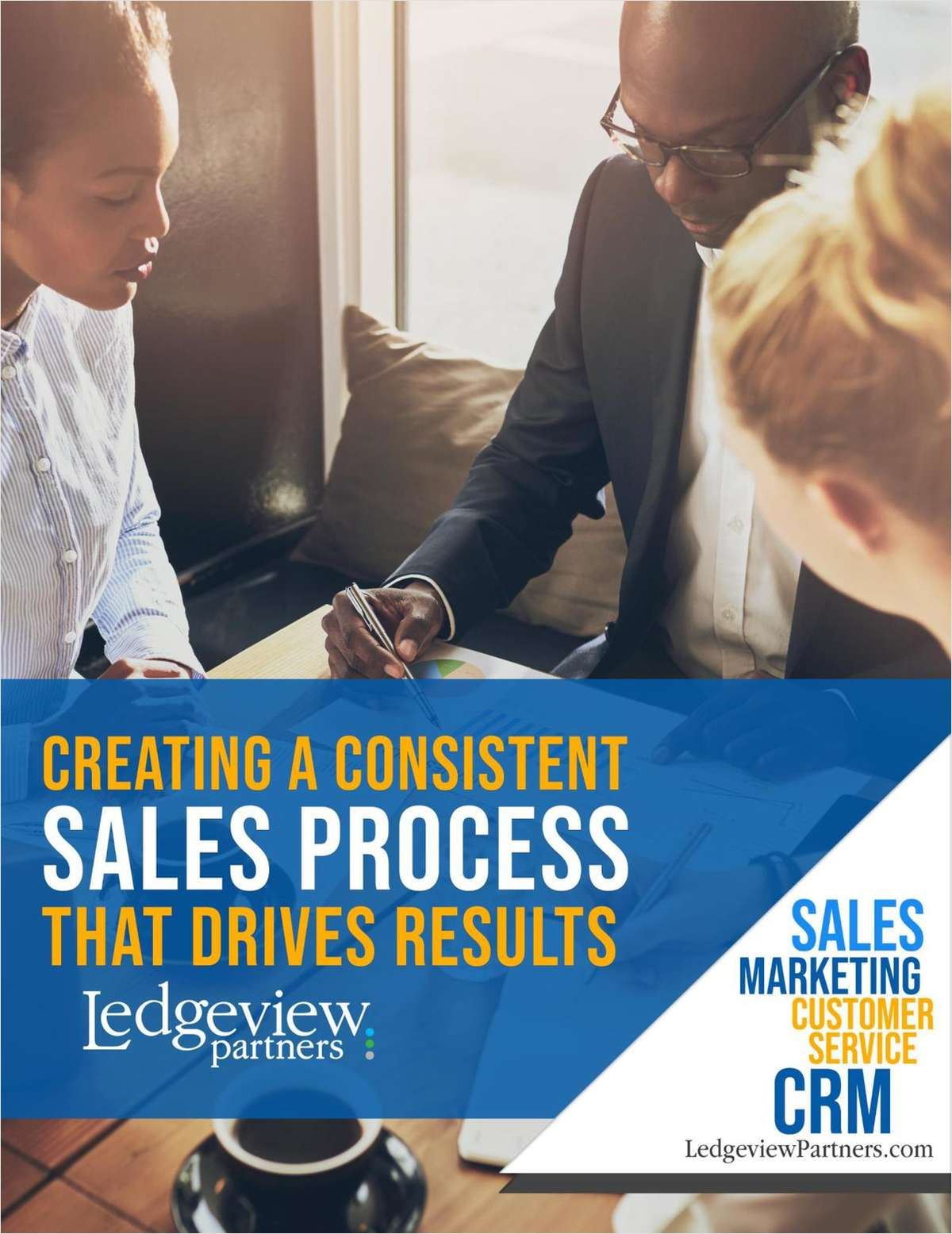 Creating a Consistent Sales Process that Drives Results