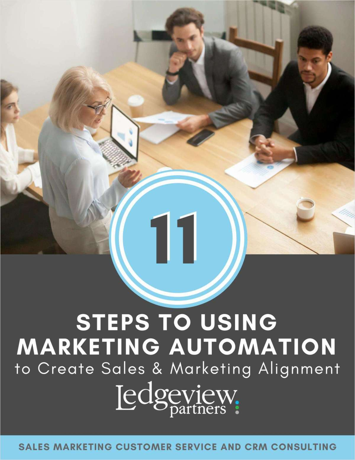 11 Steps to Using Marketing Automation to Create Sales and Marketing Alignment