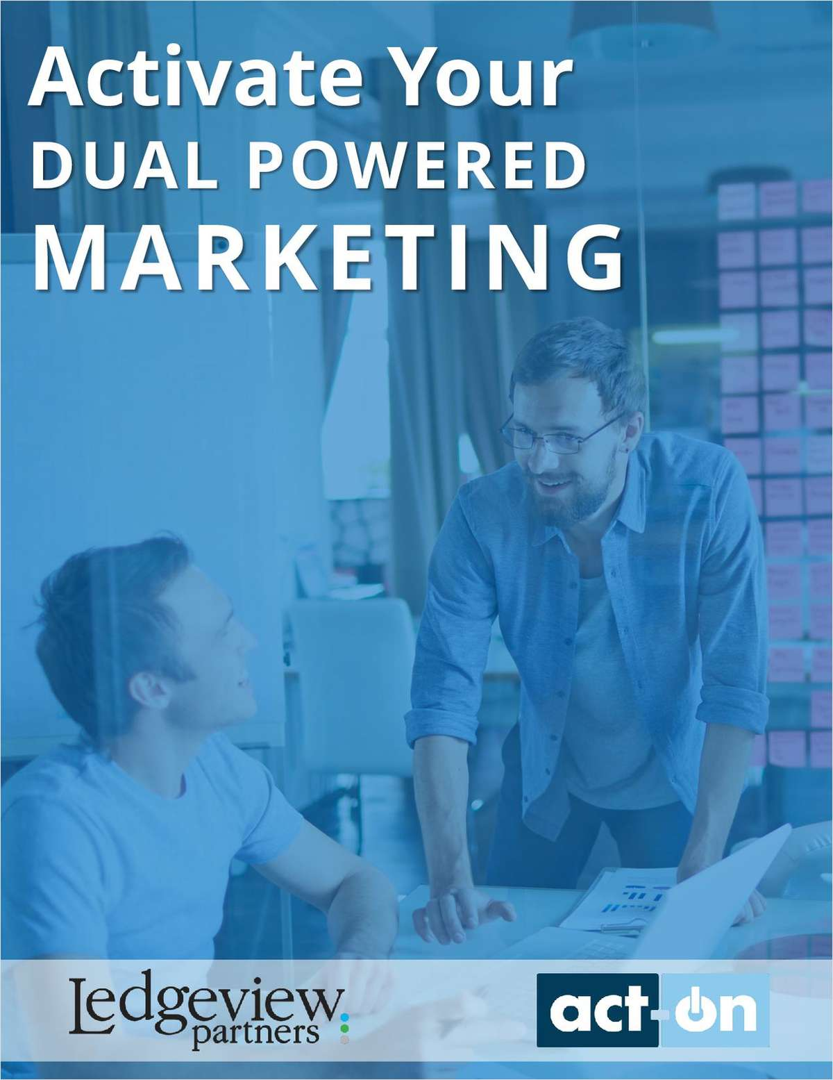 Activate Your Dual Powered Marketing