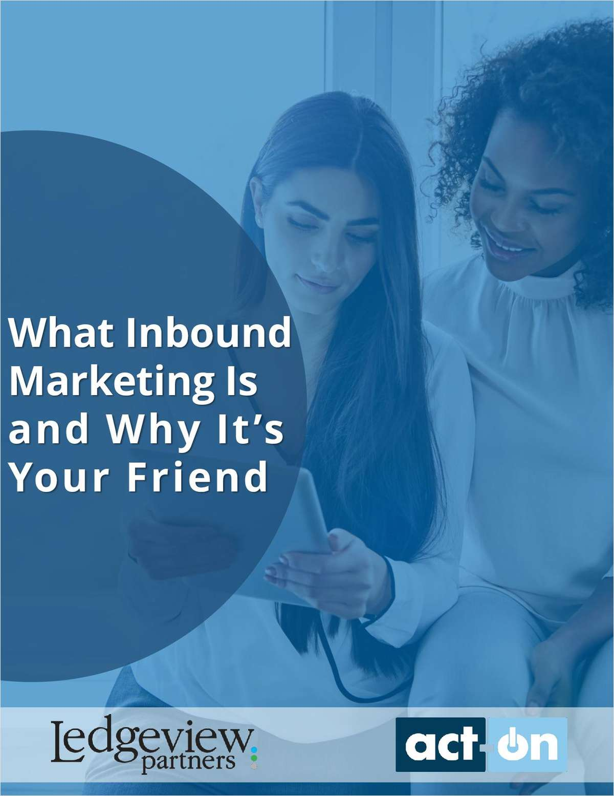 What Inbound Marketing Is