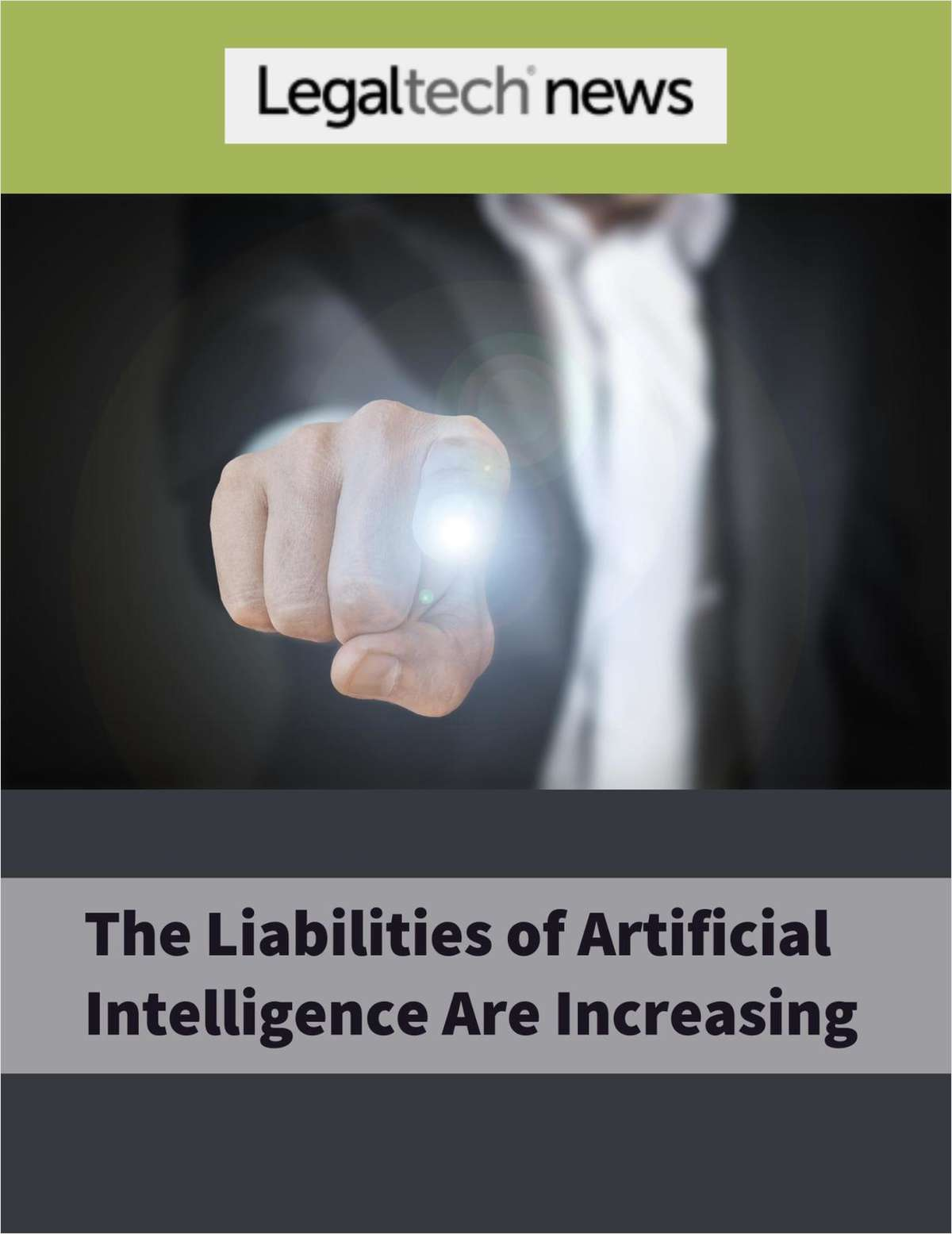 The Liabilities of Artificial Intelligence Are Increasing