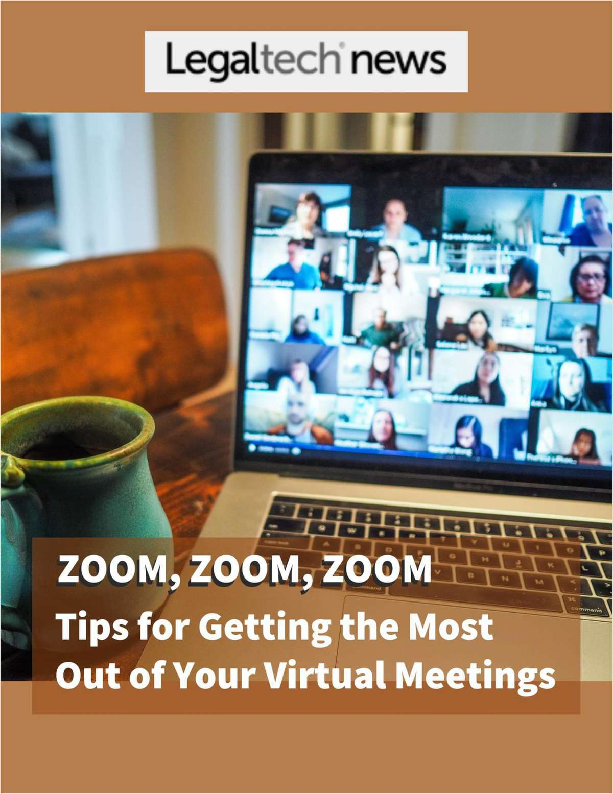 Zoom, Zoom, Zoom: Tips for Getting the Most Out of Your Virtual Meetings