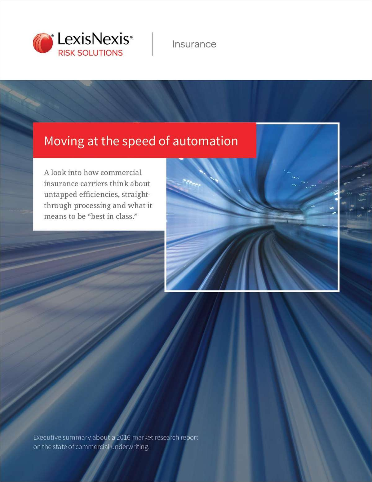 Moving at the Speed of Automation -- 'Best-in-Class' Underwriting